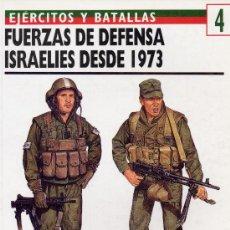 Militaria: FUERZAS DE DEFENSA ISRAELIES DESDE 1973 (EJERCITOS Y BATALLAS 4). Lote 8154939