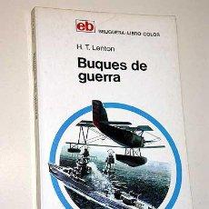 Militaria: BUQUES DE GUERRA. H. T. LENTON. DAVID A. WARNER. NIGEL W, HEARN. BRUGUERA LIBRO COLOR Nº 16.. Lote 25964410