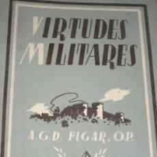 Militaria: VIRTUDES MILITARES. ANTONIO GARCIA D. FIGAR . Lote 27230815