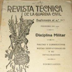Militaria: 1932.- REVISTA TÉCNICA DE LA GUARDIA CIVIL. SUPLEMENTO 264. FEBRERO. DISCIPLINA MILITAR. Lote 28088122