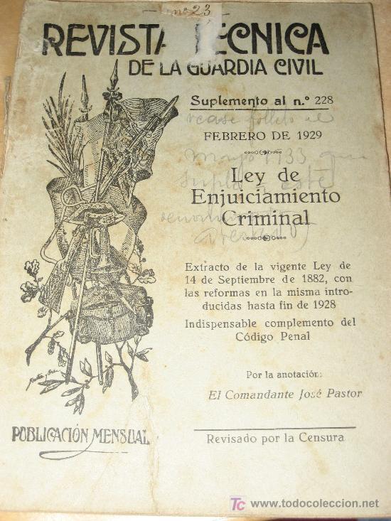 1929.- REVISTA TECNICA D ELA GUARDIA CIVIL. FEBRERO. LEY DE ENJUICIAMIENTO CRIMINAL (Militar - Libros y Literatura Militar)