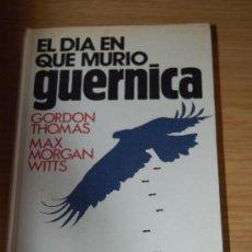 Militaria: EL DÍA EN QUE MURIÓ GUERNICA. Lote 27439769