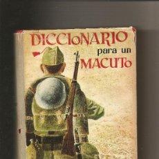 Militaria: DICCIONARIO PARA UN MACUTO – RAFAEL GARCÍA SERRANO. Lote 27061007