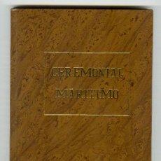 Militaria: CEREMONIAL MARITIMO EDITORIAL NAVAL 1988 MADRID. Lote 25850135