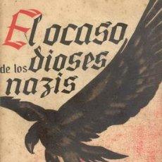 Militaria: EL OCASO DE LOS DIOSES NAZIS DE RAMON GARRIGA. Lote 24626407