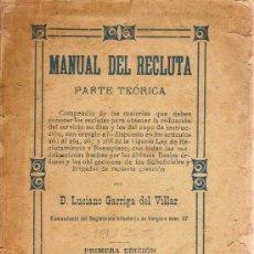 Militaria: MANUAL DEL RECLUTA.PARTE TEORICA / L. GARRIGA DEL VILLAR. BCN : TIP.LA CATALANA,[1912?].20X14CM.175P. Lote 26757442