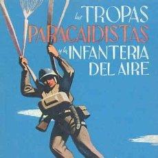 Militaria: LAS TROPAS PARACAIDISTAS Y LA INFANTERIA DEL AIRE. GASTOS DE ENVIO GRATIS ALEMANES. Lote 98186219