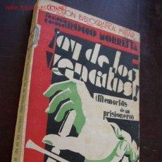 Militaria: ¡AY DE LOS VENCIDOS!-MEMORIAS DE UN PRISIONERO.-ROCCO MORRETTA-TRA: FERNANDO AHUMADA-TOMO LIV- 1933. Lote 26249736