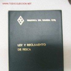 Militaria: BIBLIOTECA DEL GUARDIA CIVIL. LEY Y REGLAMENTO DE PESCA. Lote 26754432