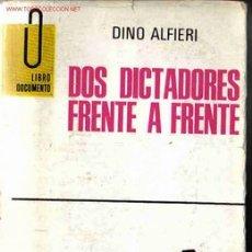 Militaria: DOS DICTADORES FRENTE A FRENTE. Lote 26601322