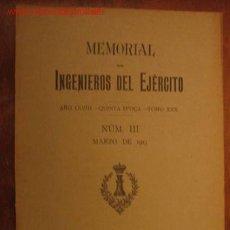 Militaria: MEMORIAL DE INGENIEROS DEL EJÉRCITO, Nº III MARZO 1913. Lote 2504830