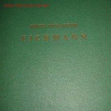 Militaria: EICHMANN. ¿CRIMINAL DE GUERRA?. FRITZ STRAFFER. 1.960. Lote 23536528