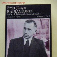 Militaria: RADIACIONES II. DIARIOS DE LA SEGUNDA GUERRA MUNDIAL. VOL 2. Lote 26278324