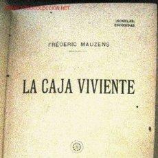 Militaria: LA CAJA VIVIENTE, FINALES DEL SIGLO XIX A PRINCIPIOS DE SIGLO XX. Lote 2917865