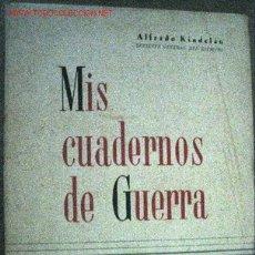 Militaria: MIS CUADERNOS DE GUERRA, 1936-1939. Lote 2917874