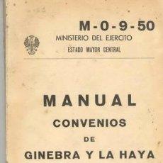 Militaria: CONVENIOS DE GINEBRA Y LA HAYA. Lote 26287494