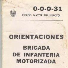 Militaria: BRIGADA DE INFANTERIA MOTORIZADA. Lote 22226997
