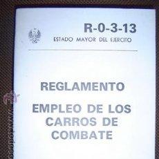 Militaria: EMPLEO DE LOS CARROS DE COMBATE. Lote 27604286