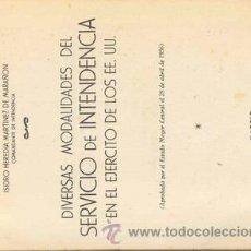 Militaria: MODALIDADES DEL SERVICIO DE INTENDENCIA EN LOS ESTADOS UNIDOS. Lote 25991485