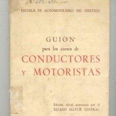 Militaria: ESCUELA DE AUTOMOVILISMO GUION PARA LOS CURSOS DE CONDUCTORES Y MOTORISTAS. Lote 21567870