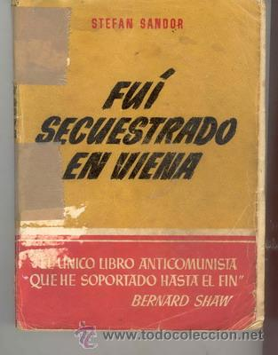 FUI SECUESTRADO EN VIENA (Militar - Libros y Literatura Militar)