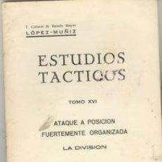 Militaria: ATAQUE A POSICION FUERTEMENTE ORGANIZADA LA DIVISION DEL CORONEL LOPEZ MUÑIZ DOS TOMOS. Lote 22304275