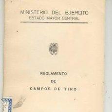 Militaria: REGLAMENTO DE CAMPOS DE TIRO.. Lote 22968491