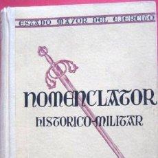 Militaria: NOMENCLATOR HISTORICO MILITAR. ESTADO MAYOR DEL EJERCITO. 1954-. ENVIO GRATIS¡¡¡. Lote 26673433
