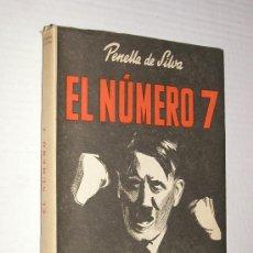Militaria: EL NUMERO 7 (SOBRE LA FIGURA DE ADOLFO HITLER ) EDICION 1945 . Lote 27017243