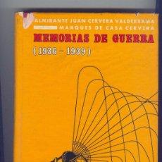 Militaria: 1968. MEMORIAS DE GUERRA (1936-1939) ALMIRANTE JUAN CERVERA MARQUES DE CASA CERVERA. 466 PÁGINAS.. Lote 24699817