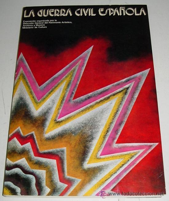 CATALOGO DE LA GUERRA CIVIL ESPAÑOLA GUERRA CIVIL. EDITADO EN MADRID, MINISTERIO DE CULTURA,1986 (Militar - Libros y Literatura Militar)