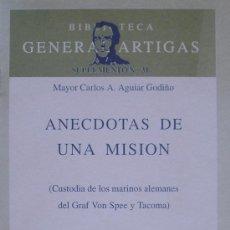 Militaria: GRAF SPEE ANECDOTAS DE UNA MISION CUSTODIA DE LOS MARINOS ALEMANES DEL GRAF SPEE Y TACOMA. Lote 11628318