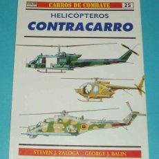 Militaria: CARROS DE COMBATE Nº 25 - HELICÓPTEROS CONTRA CARRO - OSPREY MILITARY . . Lote 22169072