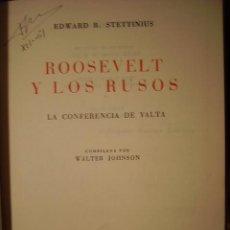 Militaria: ROOSELVELT Y LOS RUSOS LA CONFERENCIA DE YALTA 1º EDICION 1959 TAPAS DURAS . Lote 20530289