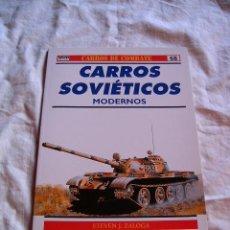 Militaria: CARROS SOVIÉTICOS MODERNOS · CARROS DE COMBATE Nº 68 · OSPREY MILITARY. Lote 12450509