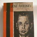 Militaria: LIBRO JOSE ANTONIO, ANTOLOGIA. Lote 27400135