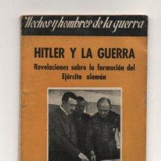 Militaria: HITLER Y LA GUERRA. Nº 5. DAMIAN ELORZA 1944. Lote 22256095
