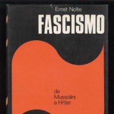 Militaria: EL FASCISMO. ERNST NOLTE, PLAZA Y JANES 1975. Lote 27395544