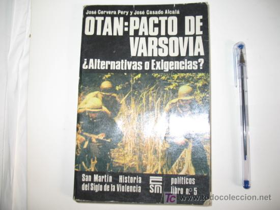 EDITORIAL SAN MARTIN OTAN: PACTO DE VARSOVIA. 1982 (Militar - Libros y Literatura Militar)