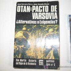 Militaria: EDITORIAL SAN MARTIN OTAN: PACTO DE VARSOVIA. 1982. Lote 27369608