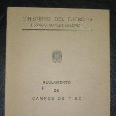 Militaria: LIBRO: REGLAMENTO DE CAMPOS DE TIRO MILITARES, AÑO 1958.. Lote 13713855