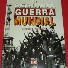 Militaria: LA SEGUNDA GUERRA MUNDIAL. VICTORIA EN EUROPA I. TIME LIFE FOLIO. Lote 26991130