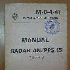 Militaria: LIBRO: MANUAL RADAR AN/PPS15, TEXTO. AÑO 1982.. Lote 13830826