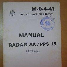 Militaria: LIBRO: MANUAL DEL RADAR AN/PPS 15. AÑO 1982.. Lote 13831565