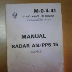 Militaria: LIBRO: MANUAL RADAR AN/PPS 15. LAMINAS. AÑO 1982. . Lote 27387997