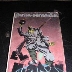 Militaria: FLORIAN-PARMENTIER - EL HURACAN ( MEMORIAS VERIDICAS DE UN SOLDADO FRANCES ) 1930. Lote 13933810