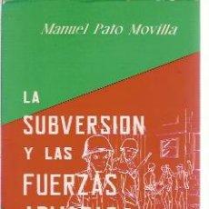 Militaria: LA SUBVERSIÓN Y LAS FUERZAS ARMADAS (MADRID, 1969). Lote 24003982