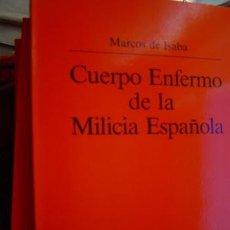 Militaria: CUERPO ENFERMO DE LA MILICIA ESPAÑOLA MARCOS DE ISABA ESCRITO EN LA SEGUNDA MITAD DEL XVI. Lote 25598234