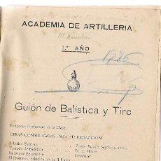 * ARTILLERÍA * BALÍSTICA Y TIRO