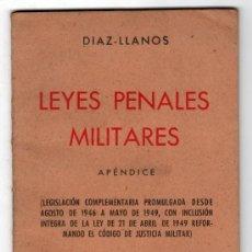 Militaria: LEYES PENALES MILITARES POR DIAZ LLANOS. LIBRERIA MILITAR MADRID 1949. Lote 14367996